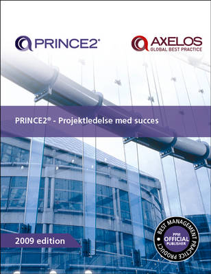PRINCE2 - Projektledelse Med Succes (Paperback)