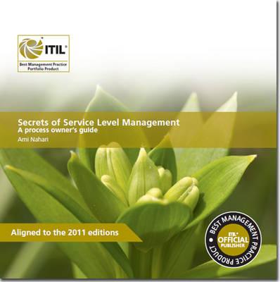 Secrets of service level management: a process owner's guide (Paperback)
