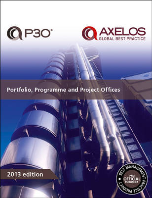 Portfolio, Programme and Project Offices (P3O) (Paperback)