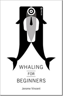 Whaling for beginners: Book one: Breach - Whaling for beginners (Paperback)