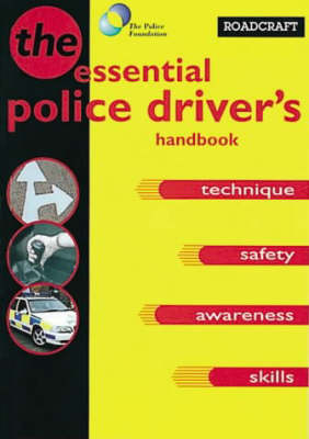 Roadcraft: The Police Driver's Manual (Paperback)