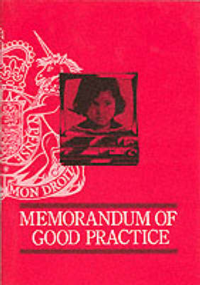 Memorandum of Good Practice on Video Recorded Interviews with Child Witnesses for Criminal Proceedings (Paperback)