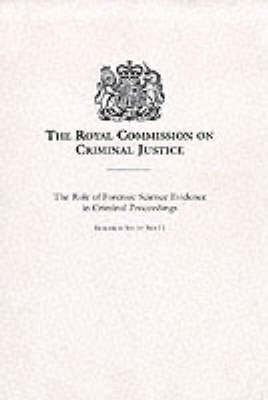 The Role of Forensic Science Evidence in Criminal Proceedings - Research Study No. 11 (Paperback)