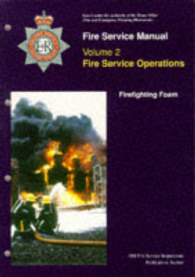 Fire Service Manual: Vol. 2: Operational