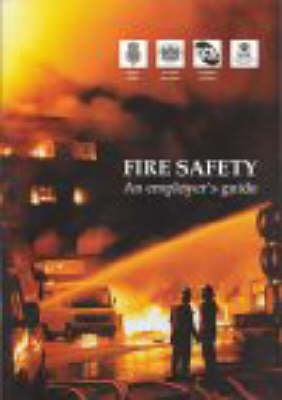 Fire Safety: An Employer's Guide (Paperback)