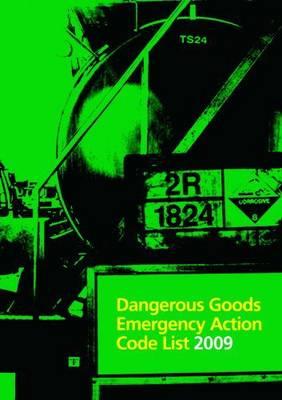 Dangerous Goods Emergency Action Code List 2009 2009 (Paperback)
