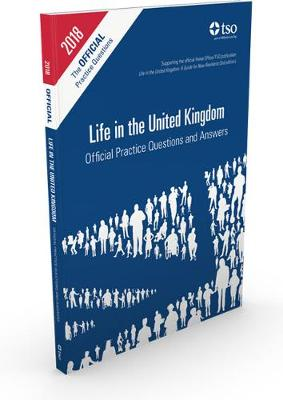 Life in the United Kingdom: official practice questions and answers (Paperback)