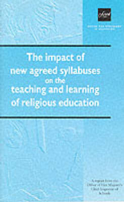 The Impact of New Agreed Syllabuses on the Teaching and Learning of Religious Education (Paperback)