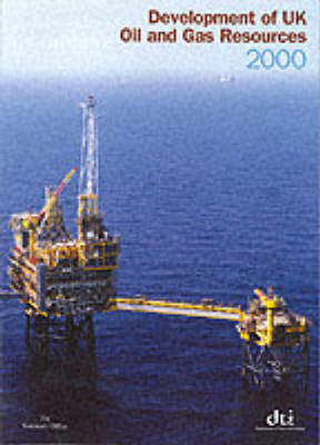 Development of UK Oil and Gas Resources 2000 (Paperback)