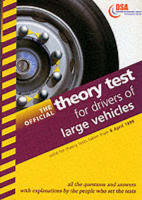 The official theory test for drivers of large goods vehicles by Driving  Standards Agency | Waterstones