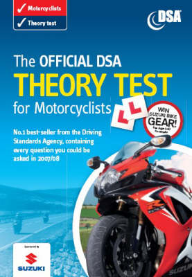 The Official DSA Theory Test for Motorcyclists: Valid for Tests Taken from 3 September 2007 (Paperback)