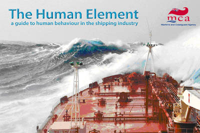 The human element: a guide to human behaviour in the shipping industry (Spiral bound)