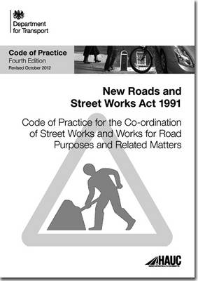 Code of practice for the co-ordination of street works and works for road purposes and related matters (Paperback)