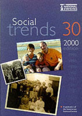 Social Trends: 30, 2000 - Social Trends S. (Paperback)