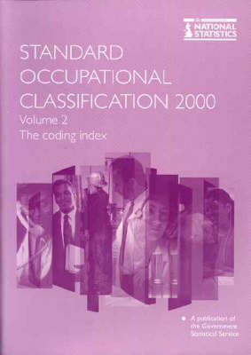 Standard Occupational Classification Vol. 2: The Coding Index (Paperback)