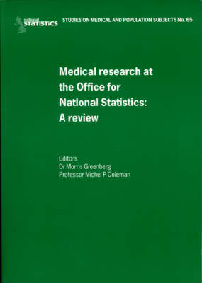 A Review of Medical Research and the Office of NationalStatistics: Studies on Medical and Population Subjects (Paperback)