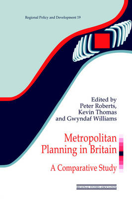 Metropolitan Planning in Britain: A Comparative Study - Regions and Cities (Paperback)