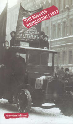 The Russian Revolution, 1917 - Uncovered Editions (Paperback)
