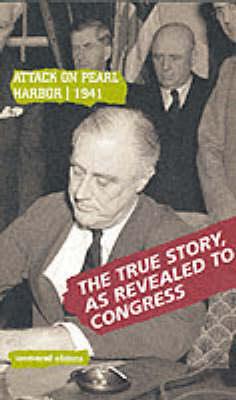 Attack on Pearl Harbor, 1941: Conclusions of the US Congressional Committee, 1946 - Uncovered Editions (Paperback)