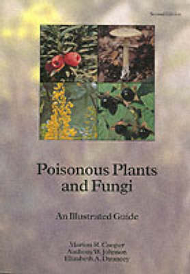 Poisonous Plants and Fungi: An Illustrated Guide (Paperback)