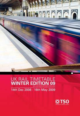 UK Rail Timetable: Winter Edition 09 Excluding Northern Ireland 14 December 2008 to 16 May 2009 (Paperback)