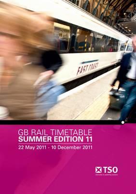 GB Rail Timetable - Summer 2011 (Paperback)