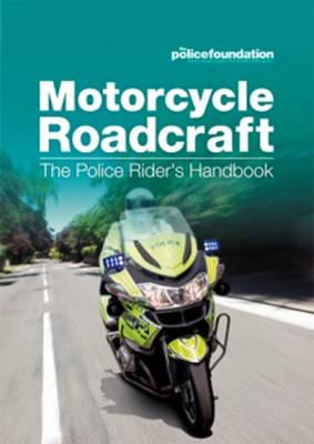 Motorcycle roadcraft: the police rider's handbook (Paperback)