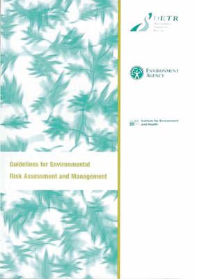Guidelines for Environmental Risk Assessment (Paperback)