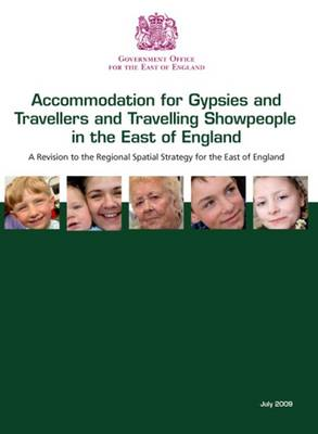 Gypsy and Traveller Accommodation in the East of England (Paperback)