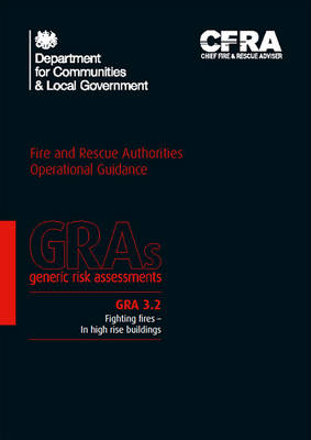 Fighting fires - in high rise buildings - Generic risk assessment GRA 3.2