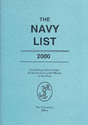 The Navy List 2000: Containing Lists of Ships, Establishments and Officers of the Fleet (Paperback)