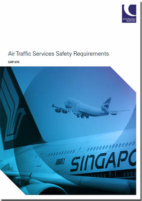 Air traffic services safety requirements: Amendment 1/2014 - CAP 670