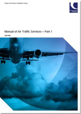 Manual of air traffic services part 1: Amendment 1 to fifth edition (effective 6 February 2015) - Manual of air traffic services part 1 493