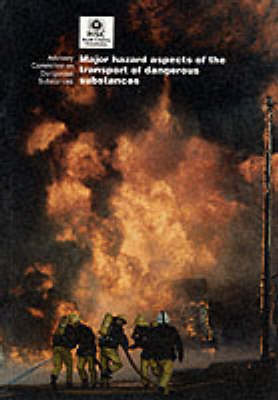 Major Hazard Aspects of the Transport of Dangerous Substances (Paperback)
