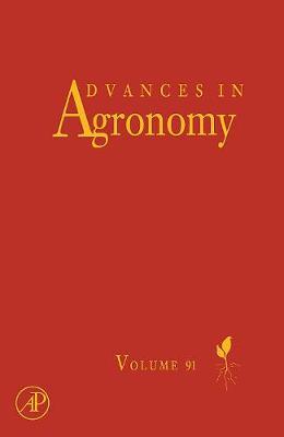 Advances in Agronomy: Volume 91 - Advances in Agronomy (Hardback)