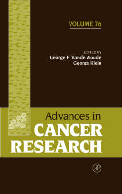 Advances in Cancer Research: Volume 76 - Advances in Cancer Research (Hardback)
