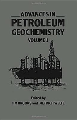 Advances in Petroleum Geochemistry - Advances in Petroleum Geochemistry v. 1 (Hardback)
