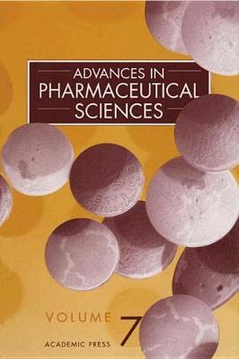 Advances in Pharmaceutical Sciences: Volume 7 - Advances in Pharmaceutical Sciences (Hardback)