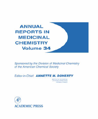 Annual Reports in Medicinal Chemistry - Annual Reports in Medicinal Chemistry v. 34 (Paperback)