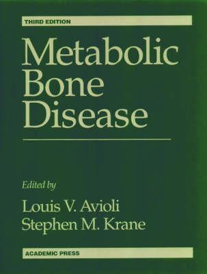 Metabolic Bone Disease and Clinically Related Disorders (Hardback)