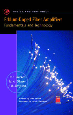 Erbium-doped Fiber Amplifiers: Fundamentals and Technology - Optics and Photonics (Hardback)