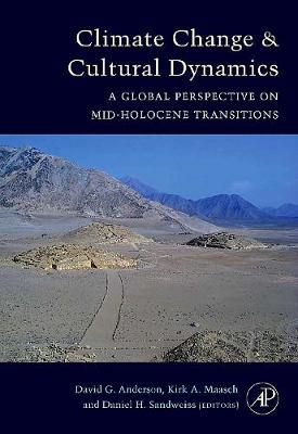 Climate Change and Cultural Dynamics: A Global Perspective on Mid-Holocene Transitions (Hardback)