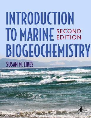 Introduction to Marine Biogeochemistry (Hardback)