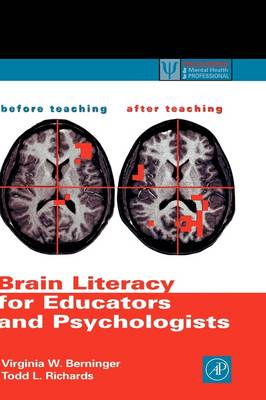 Brain Literacy for Educators and Psychologists - Practical Resources for the Mental Health Professional (Hardback)