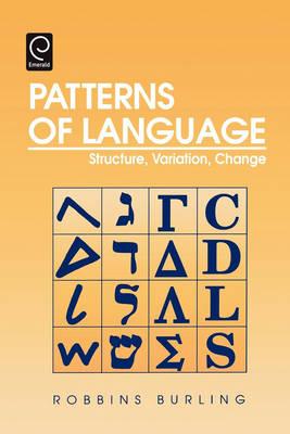 Patterns of Language: Structure, Variation, Change (Paperback)