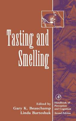 Tasting and Smelling - Handbook of Perception and Cognition (Hardback)