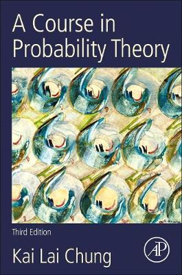 A Course in Probability Theory (Paperback)