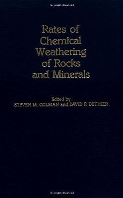Rates of Chemical Weathering of Rocks and Minerals (Hardback)