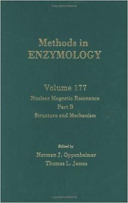 Nuclear Magnetic Resonance: Nuclear Magnetic Resonance, Part B : Part B Volume 177 - Methods in Enzymology (Hardback)