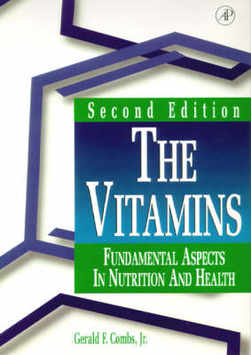 The Vitamins: Fundamental Aspects in Nutrition and Health (Hardback)